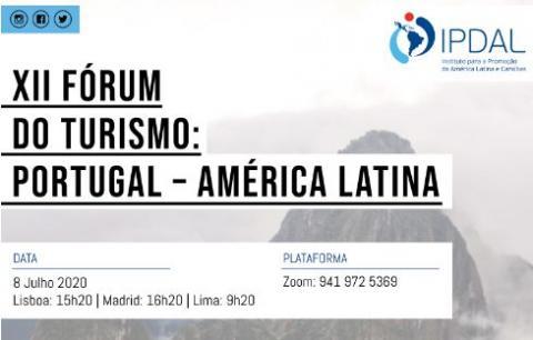 """XII FÓRUM DO TURISMO """"PORTUGAL – AMÉRICA LATINA"""""""