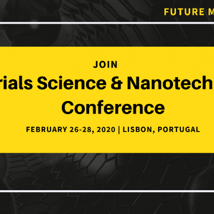 Materials Science & Nanotechnology Conference (Future Materials 2020)
